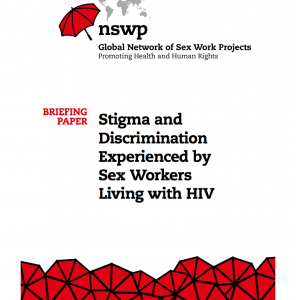 Stigma and discrimination experienced by sex workers living with HIV